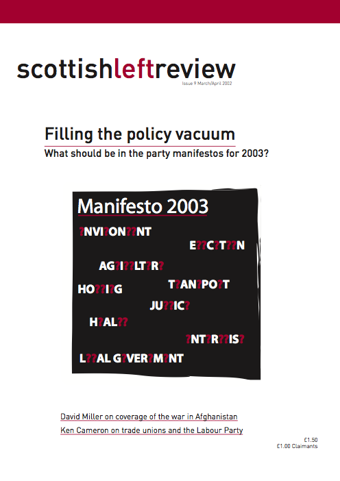 Scottish Left Review Issue 9 Mar/Apr 2002