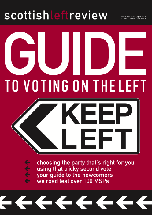Scottish Left Review Issue 15 Mar/Apr 2003