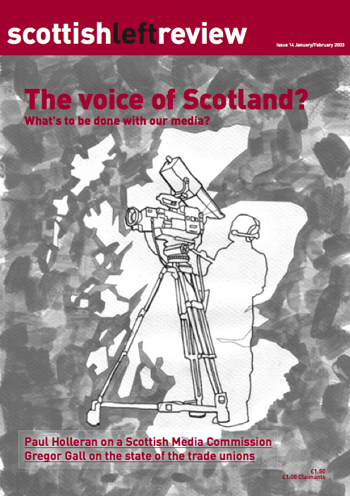 Scottish Left Review Issue 14 Jan/Feb 2003