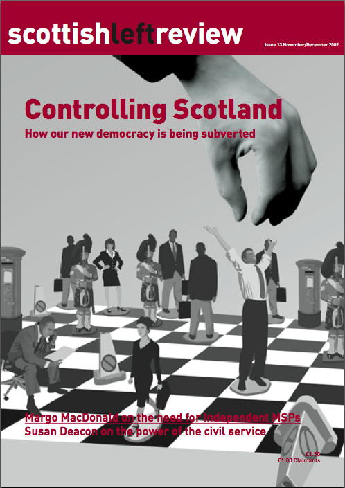 Scottish Left Review Issue 13 Nov/Dec 2002