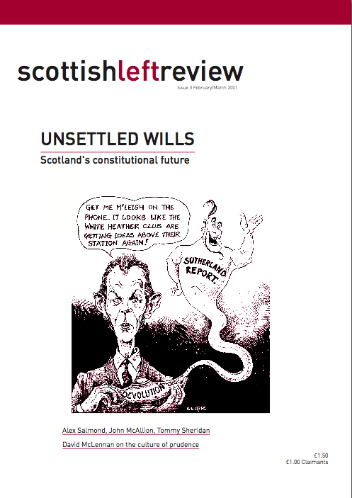 Scottish Left Review Issue 3 Feb/Mar 2001