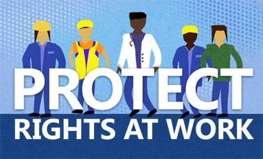 POster asking 'Protect Rights at Work'