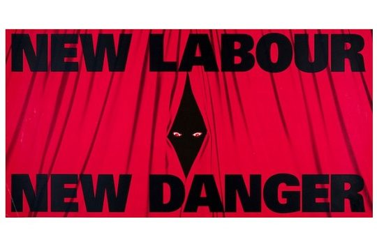 New Labour New Danger