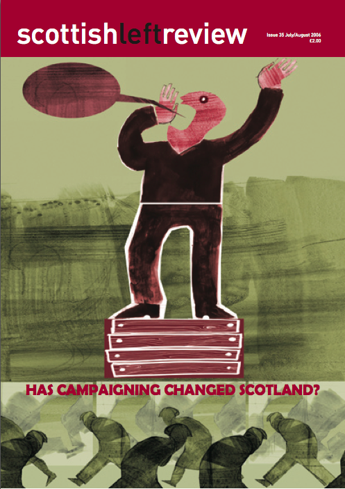 Scottish Left Review Issue 35 Jul/Aug 2006
