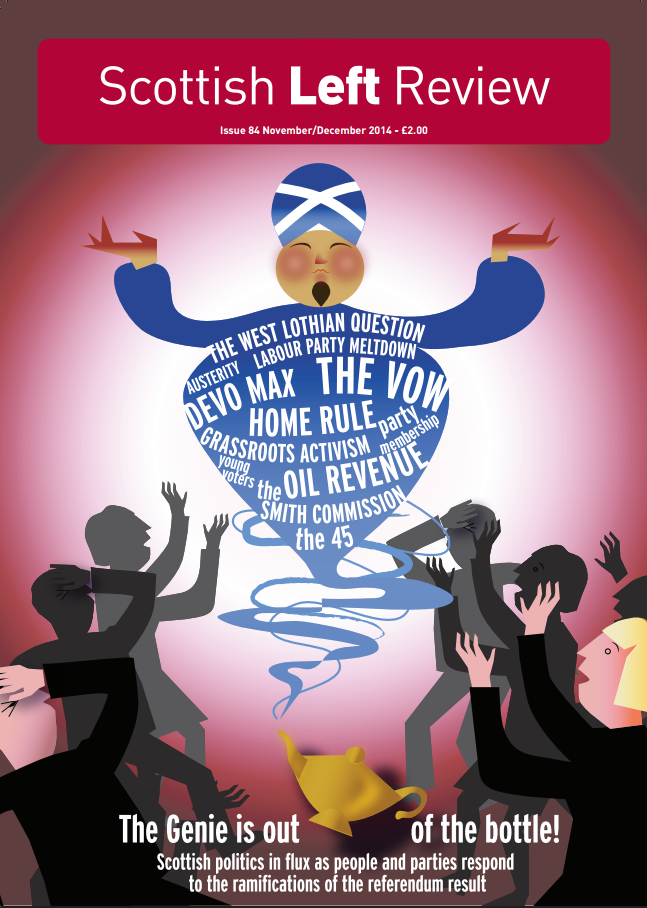 Scottish Left Review Issue 84 Nov/Dec 2014