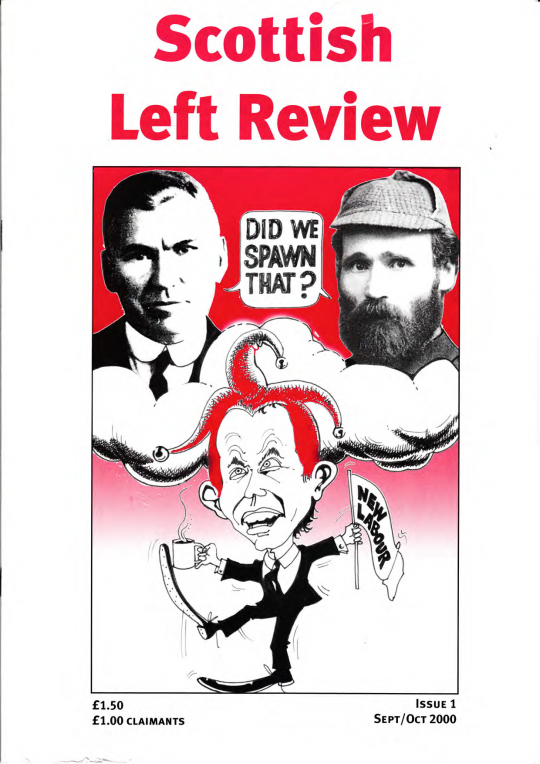 Scottish Left Review Issue 1 Sep/Oct 2000